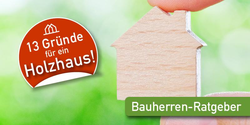 Vorteile und Gründe beim Holzhaus bauen